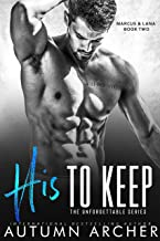 His to Keep: (The Unforgettable Series Book 2)