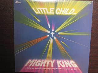 Little Child, Mighty King - a Contemporary Christmas Cantata - Vinyl LP Record