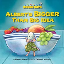Albert's BIGGER Than Big Idea: Comparing Sizes: Big/Small (Mouse Math ®)