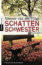 Schattenschwester: Psychothriller (German Edition)