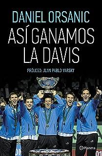 Así ganamos la Davis (Spanish Edition)