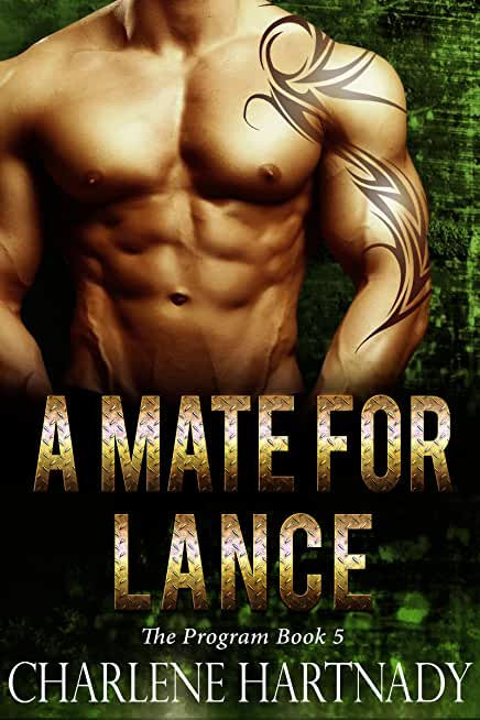 A Mate for Lance (The Program Book 5) (English Edition)