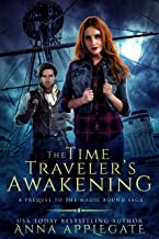 The Time Traveler's Awakening (Prequel to the Magic Bound Saga): A Time-Travel Paranormal Romance