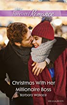 Christmas With Her Millionaire Boss (The Men Who Make Christmas Book 1)