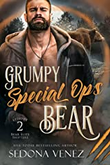 Grumpy Special Ops Bear: Episode 2 (Bear Elite Shifters) Kindle Edition