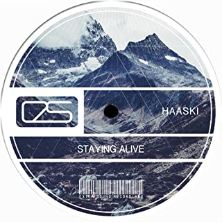 Staying Alive (Haaski's Terrace Mix)