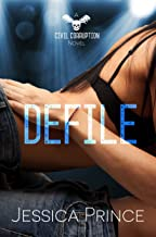 Defile (Civil Corruption Book 2)