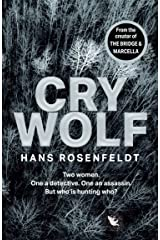 Cry Wolf: a brand new crime thriller for 2022 from the award winning author of The Bridge and Marcella. Kindle Edition