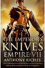 The Emperor's Knives: Empire VII (English Edition) Formato Kindle