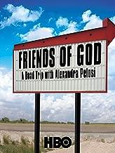 Friends Of God: A Road Trip With Alexandra Pelosi