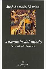 Anatomía del miedo: Un tratado sobre la valentía (Argumentos nº 355) (Spanish Edition) Format Kindle