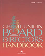 Credit Union Board of Directors Handbook - Third Edition