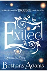 Exiled (The Return of the Elves Book 3) Kindle Edition