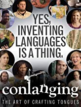 Conlanging, The Art Of Crafting Tongues