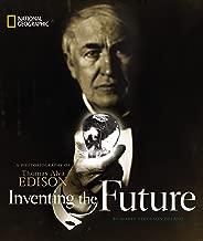Inventing the Future: A Photobiography of Thomas Alva Edison (Photobiographies)
