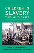 Children in Slavery through the Ages