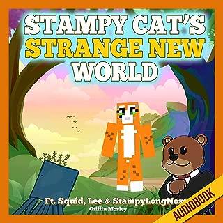 Stampy Cat's Strange New World: Ft. Squid, Lee & StampyLongNose
