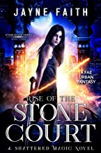 Rise of the Stone Court: A Fae Urban Fantasy (Stone Blood Series Book 3)