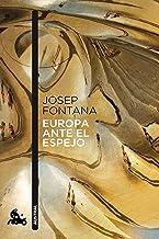 Europa ante el espejo: 1 (Contemporánea)