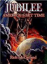 Jubilee America's Set Time