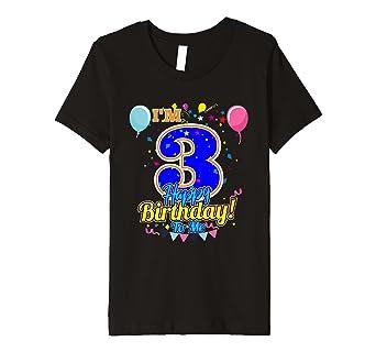 Kinder I M 3 Jahren Happy Birthday To Me Geburtstag T