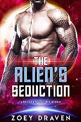 The Alien's Seduction (A SciFi Alien Warrior Romance) (Warriors of Luxiria Book 7) Kindle Edition