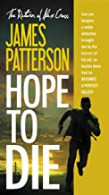 Hope to Die (Alex Cross Book 22)