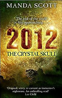 2012: The Crystal Skull