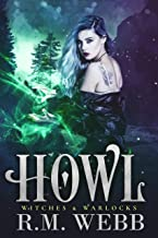 Howl (Witches & Warlocks Book 4) (English Edition)