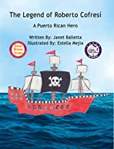 The Legend of Roberto Cofresí ~ A Puerto Rican Hero