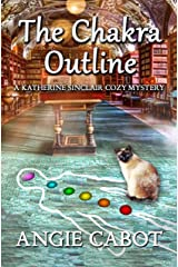 The Chakra Outline: A Katherine Sinclair Cozy Mystery Kindle Edition
