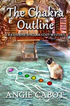 The Chakra Outline: A Katherine Sinclair Cozy Mystery (English Edition)