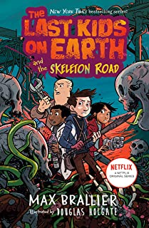 Best The Last Kids on Earth and the Skeleton Road Review