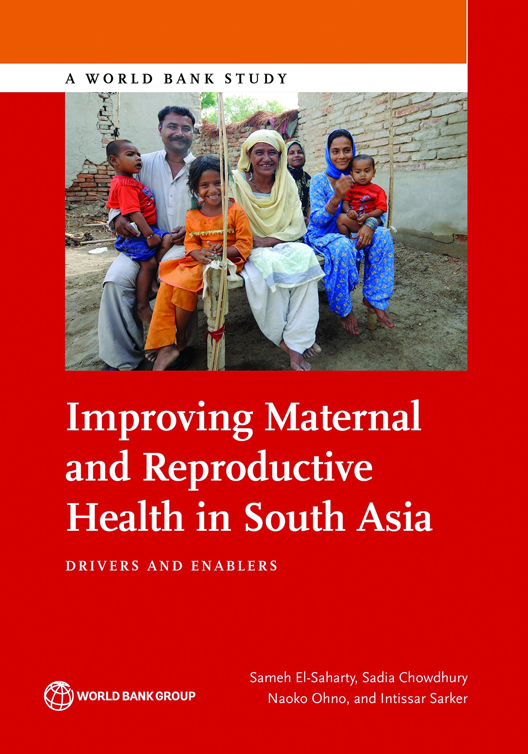 Improving Maternal and Reproductive Health in South Asia: Drivers and Enablers (World Bank Studies)