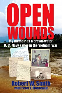Open Wounds: My memoir as a brown-water U.S. Navy sailor in the Vietnam War