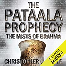 The Mists of Brahma: The Pataala Prophecy, Book 2