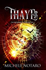 Thayer: The Brinnswick Chronicles I Kindle Edition