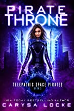 Pirate Throne (Telepathic Space Pirates Book 3) (English Edition)