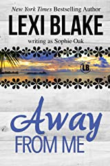 Away From Me Kindle Edition