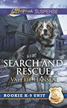 Search And Rescue (Rookie K-9 Unit Book 6)