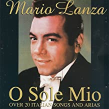 O sole mio (Over 20 Italian Songs and Arias)