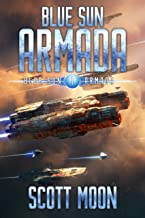 Blue Sun Armada: A Military Scifi Epic