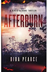 Afterburn: A Kenzie Gilmore Thriller (English Edition) Format Kindle