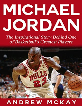 cb9eb19a11c2 Michael Jordan  The Inspirational Story Behind One of Basketball s Greatest  Players