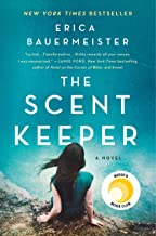 The Scent Keeper: A Novel