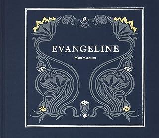 Evangeline: A Modern Tale of Acadia