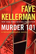 Murder 101: A Decker/Lazarus Novel (Peter Decker and Rina Lazarus Series Book 22)
