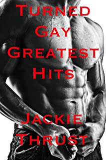 Turned Gay Greatest Hits
