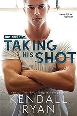 Taking His Shot (Hot Jocks Book 7) Kindle Edition