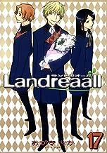 表紙: Landreaall: 17【イラスト特典付】 (ZERO-SUMコミックス) | おがき ちか